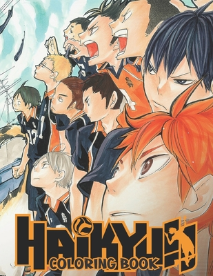 HAIKYUU Coloring Book: Volleyball Anime Coloring Books Haikyuu Manga Coloring Book with High Quality Illustrations for Fans and Anime Lovers Cover Image