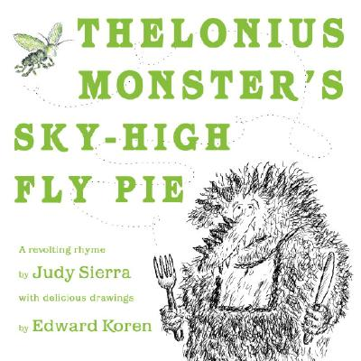 Thelonius Monster's Sky-High Fly-Pie Cover