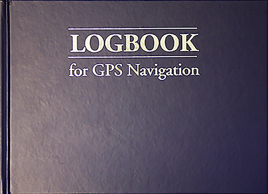 Logbook for GPS Navigation: Compact, for Small Chart Tables (Logbooks #4) Cover Image