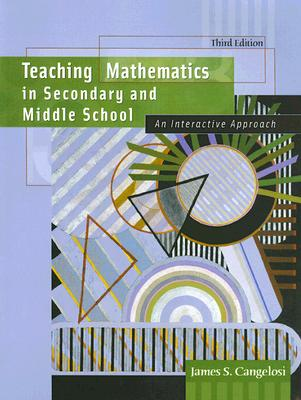 Teaching Mathematics in Secondary and Middle School: An Interactive Approach Cover Image