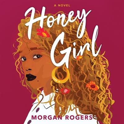 Honey Girl Lib/E Cover Image
