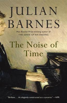 The Noise of Time: A Novel (Vintage International) Cover Image