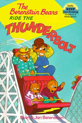 The Berenstain Bears Ride the Thunderbolt Cover Image