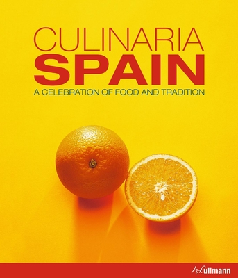 Culinaria Spain: A Celebration of Food and Tradition Cover Image