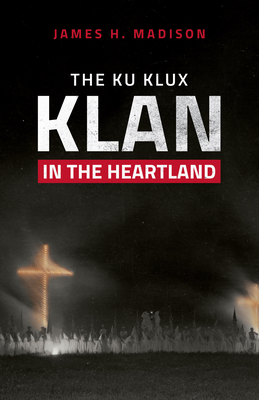 The Ku Klux Klan in the Heartland Cover Image