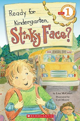 Cover for Ready for Kindergarten, Stinky Face? (Scholastic Reader