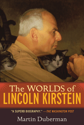 The Worlds of Lincoln Kirstein Cover Image