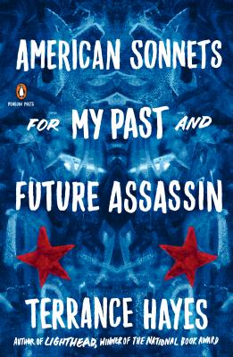 Cover for American Sonnets for My Past and Future Assassin (Penguin Poets)
