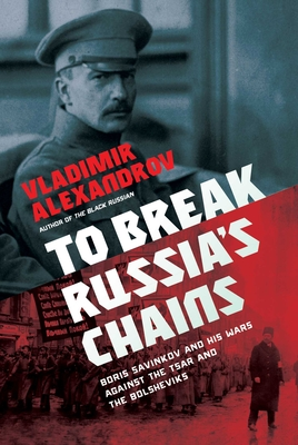 Cover for To Break Russia's Chains