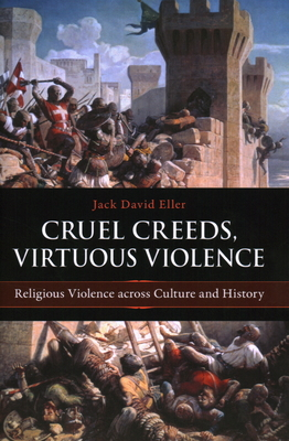 Cruel Creeds, Virtuous Violence Cover