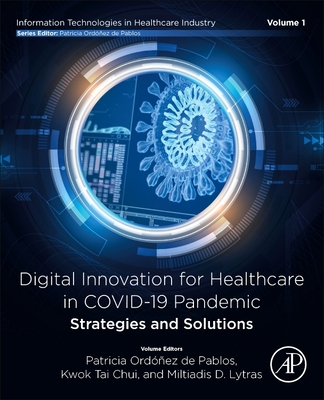 Digital Innovation for Healthcare in Covid-19 Pandemic: Strategies and Solutions Cover Image