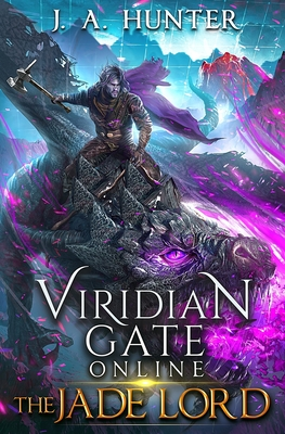 Viridian Gate Online: The Jade Lord: A litRPG Adventure Cover Image
