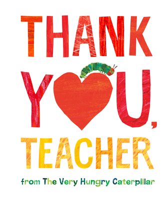 Thank You, Teacher from The Very Hungry Caterpillar Cover Image
