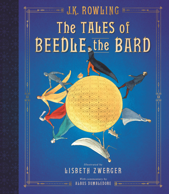 The Tales of Beedle the Bard: The Illustrated Edition (Harry Potter) Cover Image