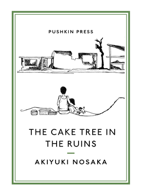 The Cake Tree in the Ruins (Pushkin Collection) Cover Image