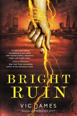 Bright Ruin (Dark Gifts #3) Cover Image