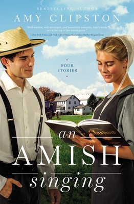 An Amish Singing: Four Stories Cover Image