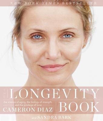 The Longevity Book: The Science of Aging, the Biology of Strength, and the Privilege of Time Cover Image