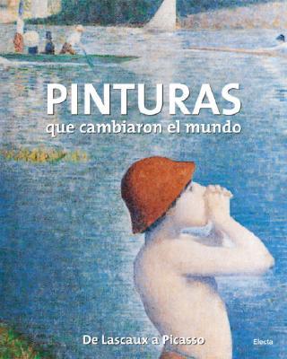 Pinturas Que Cambiaron el Mundo Cover