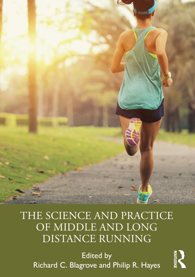 The Science and Practice of Middle and Long Distance Running Cover Image