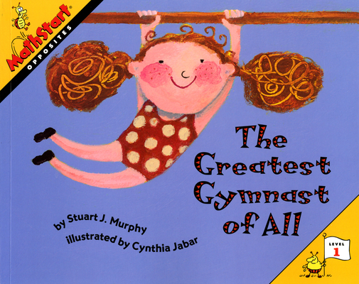 The Greatest Gymnast of All (MathStart 1) Cover Image