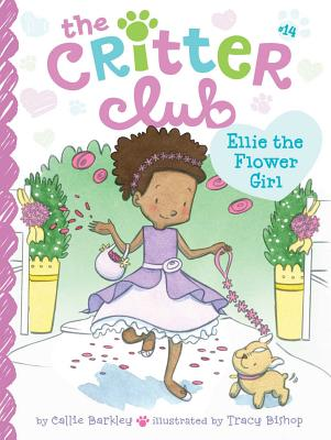 Ellie the Flower Girl (The Critter Club #14) Cover Image
