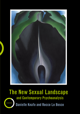 The New Sexual Landscape and Contemporary Psychoanalysis Cover Image