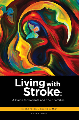 Living with Stroke: A Guide for Patients and Their Families Cover Image