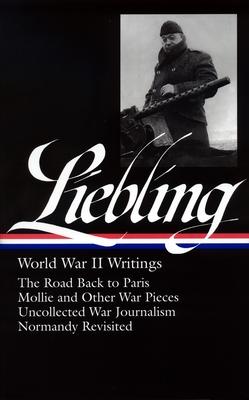 Liebling World War II Writings Cover