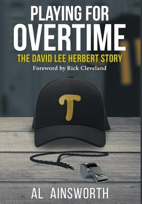 Playing for Overtime: The David Lee Herbert Story Cover Image