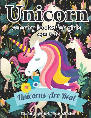 Unicorn Coloring Books for Girls ages 8-12: Unicorn Coloring Book for Girls, Little Girls, Kids: New Best Relaxing, Fun and Beautiful Coloring Pages B Cover Image