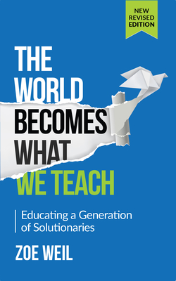 Cover for The World Becomes What We Teach