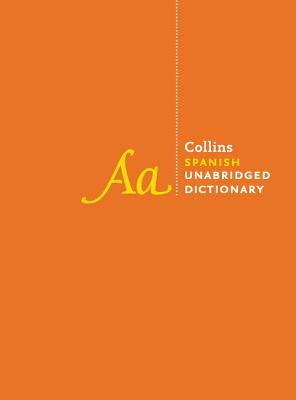 Collins Spanish Unabridged Dictionary, 10th Edition Cover Image