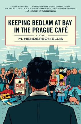 Keeping Bedlam at Bay in the Prague Cafe Cover Image