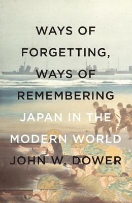 Ways of Forgetting, Ways of Remembering Cover