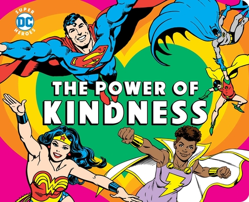 DC Super Heroes: The Power of Kindness Cover Image