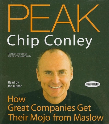 Peak: How Great Companies Get Their Mojo from Maslow Cover Image