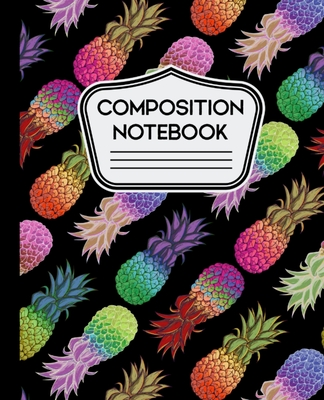 Composition Notebook: Abstract Colorful Pineapple Pattern on Black Background - 110 Pages - Wide Ruled Cover Image