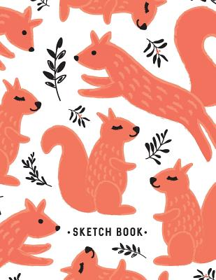 Sketch Book: Squirrel Pattern Sketchbook for Drawing Sketching - 8.5x11 Pages to Draw Sketch Doodle - Write in Title, Date, Table o Cover Image