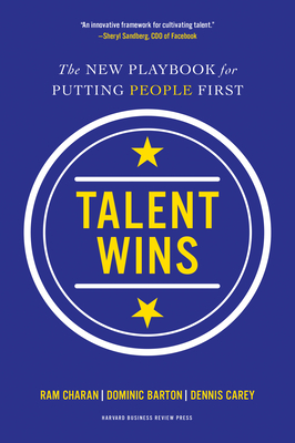 Talent Wins: The New Playbook for Putting People First Cover Image