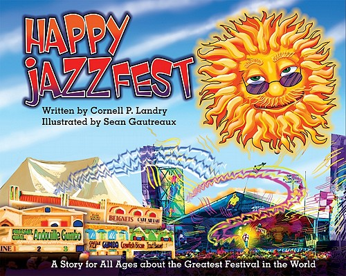 Happy Jazz Fest by Cornell P. Landry