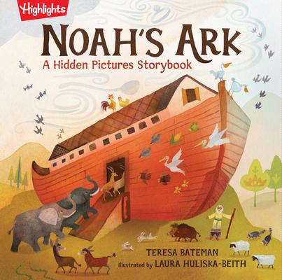 Noah's Ark: A Hidden Pictures Storybook (Highlights Hidden Pictures Storybooks) Cover Image