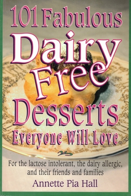 101 Fabulous Dairy-Free Desserts Eve Cover
