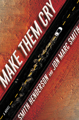 Make Them Cry: A Novel Cover Image