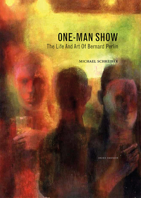 One-Man Show: The Life and Art of Bernard Perlin Cover Image