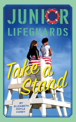 Cover for Take a Stand (Junior Lifeguards #6)