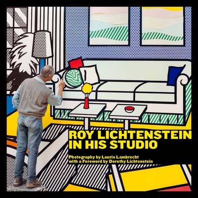 Roy Lichtenstein in His Studio Cover