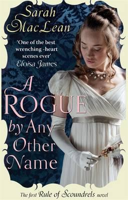 A Rogue by Any Other Name: The First Rule of Scoundrels Cover Image