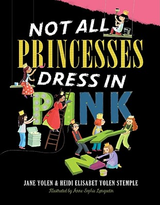 Not All Princesses Dress in Pink Cover Image