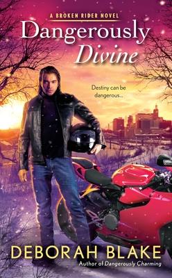 Cover for Dangerously Divine (A Broken Riders Novel #2)